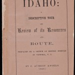 Angelo,  C. Aubrey. Idaho: Descriptive Tour and Review of Its Resources and Route. San Francisco: H. H. Bancroft & Company, 1865.
