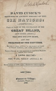 David Cusick's Sketches of Ancient History of the Six Nations... Tuscarera Village: Lewiston, Niagara co., 1828.