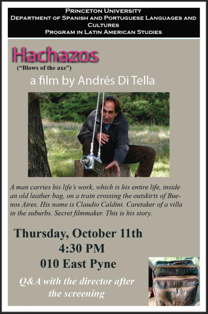 """HACHAZOS (""""Blows of the axe"""")~ a film by Andrés Di Tella"""